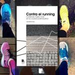 """Vídeo-reseña de """"Contra el running"""""""